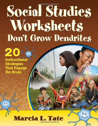 Social Studies Worksheets Don'T Grow Dendrites: 20 Instructional Strategies That Engage The Brain front-1006068