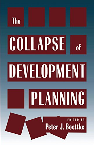Collapse of Development Planning (Political Economy of the Austrian School)
