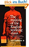 Making of the English Working Class (...