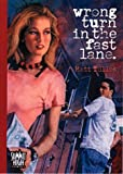img - for Wrong Turn in the Fast Lane (Summit High) book / textbook / text book