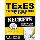 TExES Technology Education 6-12 (171) Secrets Study Guide: TExES Test Review for the Texas Examinations of Educator Standards (Mometrix Secrets Study Guides)