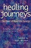 Healing Journeys : The Power of Rubenfeld Synergy
