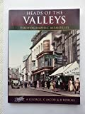 Heads of the Valleys: Photographic Memories