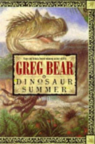 Dinosaur Summer, GREG BEAR, TONY DITERLIZZI