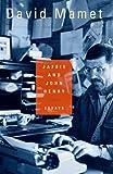 Jafsie and John Henry: Essays (0684841207) by Mamet, David