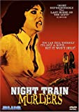 Night Train Murders [DVD] [1975] [Region 1] [US Import] [NTSC]
