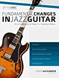 Fundamental Changes in Jazz Guitar - An In Depth Study of Major ii V I Bebop Soloing