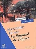echange, troc Alexandre Dumas (père) - Le Bagnard de l'opéra