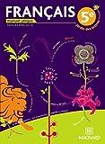 Français 5e Jardin des lettres : Manuel unique, programme 2010