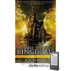 The Hundred Thousand Kingdoms by N.K. Jemisin (Orbit) ~ Amazon