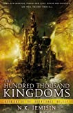 The Hundred Thousand Kingdoms (The Inheritance Trilogy, Book #1)