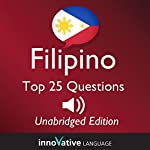 Learn Filipino: Top 25 Filipino Questions You Need to Know: Lessons 1-25 |  InnovativeLanguage.com