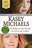 The Belligerent Miss Boynton AND The Lurid Lady Lockport (Two Companion Full-Length Regency Novels)
