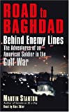 img - for Road to Baghdad: Behind Enemy Lines: The Adventures of an American Soldier in the Gulf War book / textbook / text book