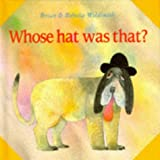Whose Hat Was That? (What Next Books) (0192799215) by Wildsmith, Brian