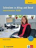 Schreiben in Alltag und Beruf: Intensivtrainer A2/B1. Buch