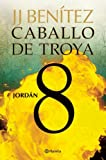 img - for Jordan. Caballo de Troya 8 (Spanish Edition) book / textbook / text book