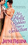 Miss Molly Robbins Designs a Seduction (Sydney Dovedale)