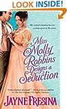 Miss Molly Robbins Designs a Seduction (Sydney Dovedale)