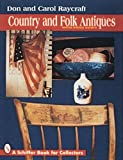 img - for Country and Folk Antiques: With Price Guide (A Schiffer Book for Collectors) book / textbook / text book