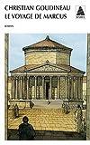 Le voyage de Marcus : Les tribulations d'un jeune garçon en Gaule romaine
