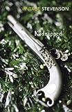 Kidnapped (Vintage Classics) (0099518961) by Stevenson, R. L.