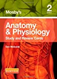 Mosbys Anatomy & Physiology Study and Review Cards, 2e