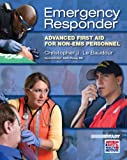 Emergency Responder: Advanced First Aid for Non–EMS Personnel (EMR)