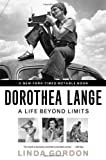 img - for Dorothea Lange: A Life Beyond Limits book / textbook / text book