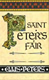 St. Peter's Fair: The Cadfael Chronicles IV (0786210745) by Peters, Ellis