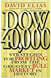 Dow 40,000: Strategies for Profiting from the Greatest Bull Market in History