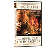The Devil Came On Horseback ~ Brian Steidle