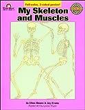 My Skeleton and Muscles (Science mini packs) (1557991014) by Evans, Joy