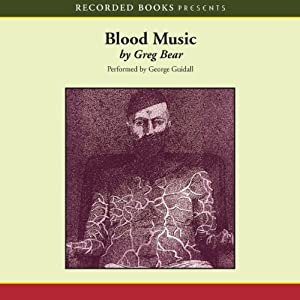 Blood Music | [Greg Bear]
