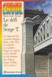 Le  défi de Serge T.