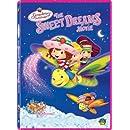 Strawberry Shortcake - The Sweet Dreams Movie