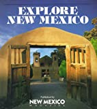 Explore New Mexico: Insider's Guide : Getaways in the Land of Enchantment