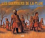 """Afficher """"Les Guerriers de la pluie"""""""