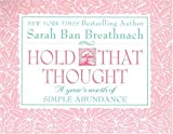 Hold That Thought (0446912077) by Breathnach, Sarah Ban