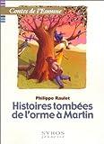 """Afficher """"Histoires tombées de l'Orme à Martin"""""""