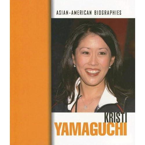 Kristi Yamaguchi (Asian-American Biographies)