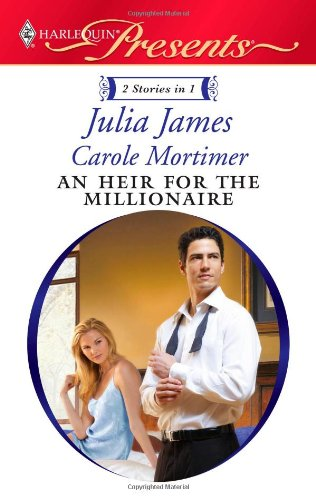 Image of An Heir for the Millionaire: The Greek and the Single Mom\The Millionaire's Contract Bride