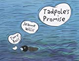 Jeanne Willis Tadpole's Promise