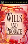 Wills and Probate (Teach Yourself Bus...