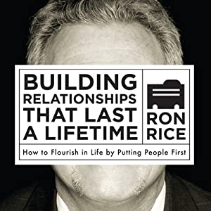 Building Relationships That Last a Lifetime Audiobook