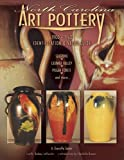 img - for North Carolina Art Pottery 1900-1960 Identification and Value Guide, Seagrove, Catawba Valley, Pisgah Forest and more book / textbook / text book