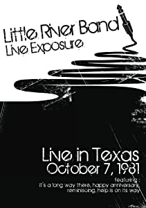 Little River Band: Live Exposure (1981)