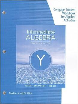 student workbook binder for tussy gustafson koenig 39 s intermediate algebra 4th alan s tussy r. Black Bedroom Furniture Sets. Home Design Ideas
