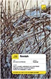 Teach Yourself Finnish Complete Course (Book Only) (TY: Complete Courses) (0071451072) by Leney, Terttu
