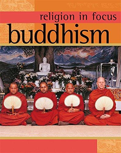 Buddhism (Religion in Focus)